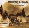 Blackfeet Legends